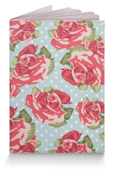 """Обложка для паспорта """"Цветы"""" - rose, розы"""