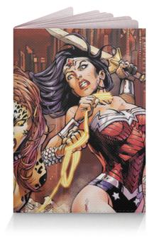 """Обложка для паспорта """"Чудо-Женщина (Wonder Woman)"""" - чудо-женщина"""