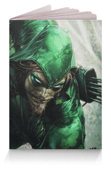 """Обложка для паспорта """"Зелёная стрела"""" - green arrow"""