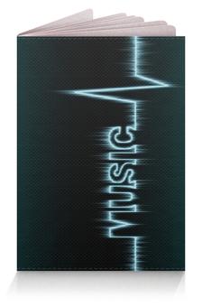 """Обложка для паспорта """"Music"""" - музыка, стиль, ритм, сердцебиение"""