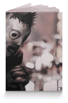 """Обложка для паспорта """"Слипкнот"""" - slipknot"""