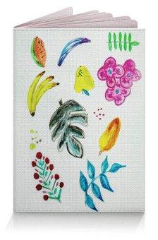 """Обложка для паспорта """"Фрукты"""" - ягоды, бананы, тропики, цветы"""