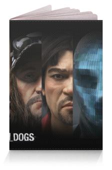 """Обложка для паспорта """"Watch Dogs (Сторожевые псы)"""" - watch dogs, сторожевые псы"""