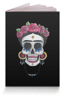 """Обложка для паспорта """"Фрида"""" - череп, цветы, розы, фрида, ярки"""