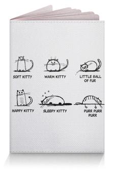 "Обложка для паспорта ""Soft kitty warm kitty"" - the big bang theory, коты, песня шелдона, сериал теория большого взрыва, soft kitty warm kitty"