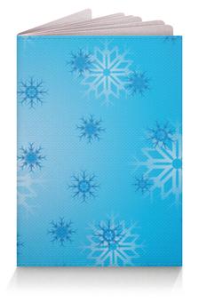 """Обложка для паспорта """"Снежинка"""" - праздник, новый год, зима, снег, снежинка"""