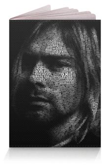 """Обложка для паспорта """"Курт Кобейн"""" - nirvana, курт кобейн, нирвана"""