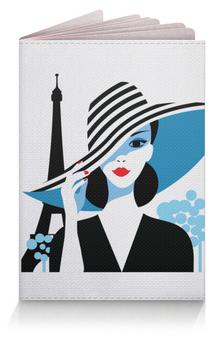 """Обложка для паспорта """"Красивая француженка на фоне Эйфелевой башни"""" - полоска, мода, стильный, париж, парижанка"""