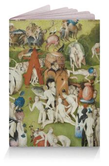 """Обложка для паспорта """"Сад земных наслаждений"""" - картина, сад, искусство, босх"""
