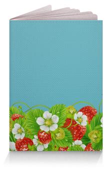 """Обложка для паспорта """"Земляничная поляна"""" - лето, цветы, ягоды, земляника"""