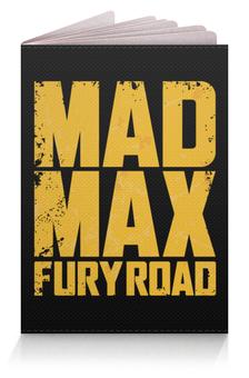 """Обложка для паспорта """"Безумный Макс"""" - mad max, безумный макс"""