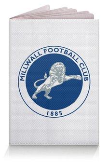 "Обложка для паспорта ""Millwall FC logo passport cover"" - millwall, millwallfc, миллуолл, russian lions"