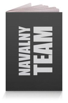 """Обложка для паспорта """"NAVALNY TEAM (Команда Навального)"""" - навальный, 2018, navalny, navalnyteam, my-navalny"""