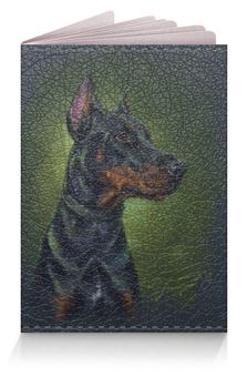 "Обложка для паспорта ""Доберман"" - арт, рисунок, собака, доберман"