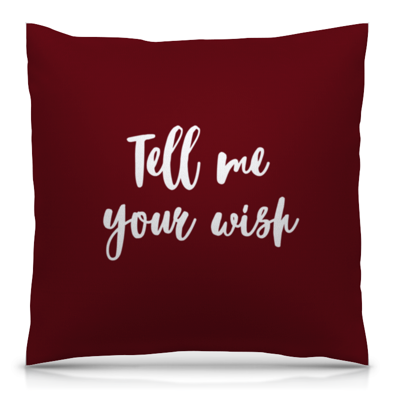 Printio Tell me your wish tell me your dream