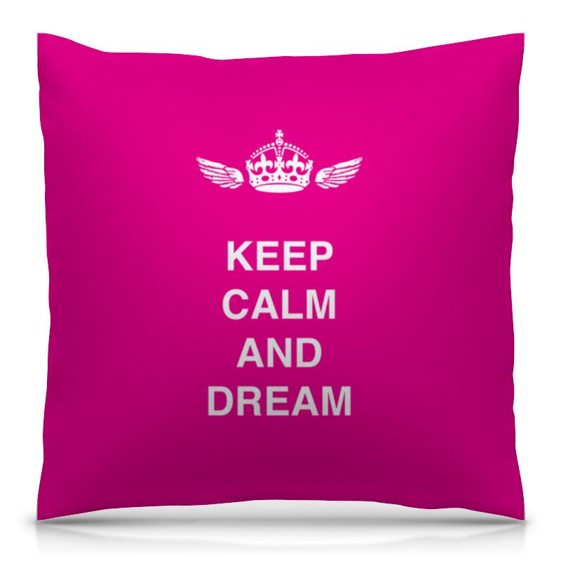 Подушка 40х40 с полной запечаткой Printio Keep calm and dream футболка wearcraft premium printio keep calm