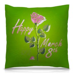 """Подушка 40х40 с полной запечаткой """"8 Марта"""" - международный женский день, 8 марта"""