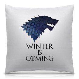 """Подушка 40х40 с полной запечаткой """"Winter Is Coming"""" - фильмы, волк, игра престолов, winter is coming, зима близко"""