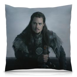 """Подушка 40х40 с полной запечаткой """"Последнее королевство / The Last Kingdom"""" - кино, сериал, викинги, последнее королевство"""
