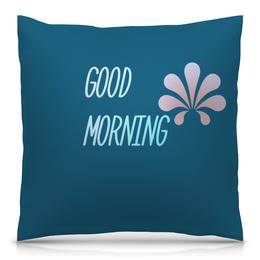 """Подушка 40х40 с полной запечаткой """"Good Morning"""" - доброе утро, утро, надпись, настроение"""