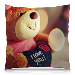 """Подушка 40х40 с полной запечаткой """"Я тебя люблю"""" - любовь, сердца, 8 марта, мишка, я тебя люблю"""