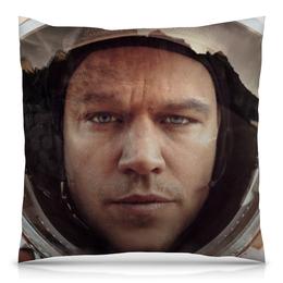 "Подушка 40х40 с полной запечаткой ""Марсианин"" - планета, космос, марс, martian, мэтт дэймон"