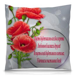 """Подушка 40х40 с полной запечаткой """"Пожелания"""" - цветы, пожелания"""