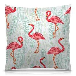 """Подушка 40х40 с полной запечаткой """"Фламинго"""" - природа, цветы, птички, фламинго, птицы"""