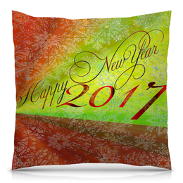 "Подушка 40х40 с полной запечаткой ""Happy New Year "" - happy new year, новый год, new year, 2017, new year 2017"