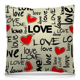 """Подушка 40х40 с полной запечаткой """"Любовь"""" - сердце, любовь, день святого валентина, надписи, i love you"""