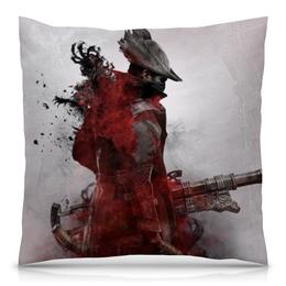"Подушка 40х40 с полной запечаткой ""Охотник (Bloodborne)"" - bloodborne"