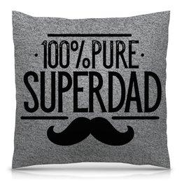 """Подушка 40х40 с полной запечаткой """"Супер Папа"""" - папа, отец, батя"""