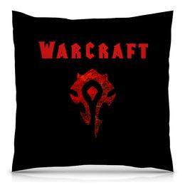 """Подушка 40х40 с полной запечаткой """"Warcraft"""" - игры, компьютерные игры, warcraft, варкрафт, военное ремесло"""