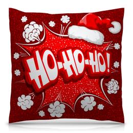 """Подушка 40х40 с полной запечаткой """"Ho Ho Ho"""" - рождество, новый год, зима, красный, санта"""