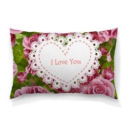 """Подушка 60х40 с полной запечаткой """"Любовь"""" - любовь, цветы, 8 марта, розы, день св валентина"""