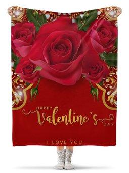 """Плед флисовый 130х170 см """"День Св. Валентина"""" - любовь, цветы, розы, валентинка, день св валентина"""