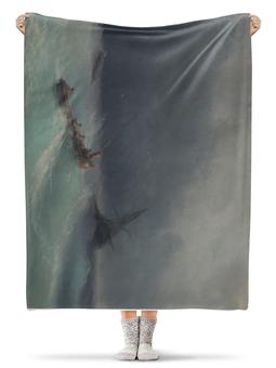 """Плед флисовый 130х170 см """"Картины"""" - море, искусство, художник, айвазовский, буря на море"""
