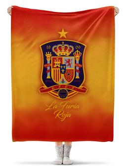"""Плед флисовый 130х170 см """"Сборная Испании"""" - команда испании, сборная испании по футболу, сборная испании, футбол, испания"""