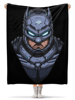 "Плед флисовый 130х170 см ""Armored Batman / Бэтмен в Броне"" - armored batman, batman, бэтмен в броне, бэтмен, бэтмен против супермена"
