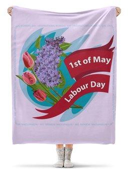 """Плед флисовый 130х170 см """"1 мая"""" - праздник, цветы, 1 мая, весна, день труда"""