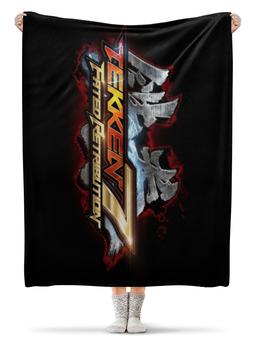 "Плед флисовый 130х170 см ""Tekken 7"" - tekken, tekken 7"