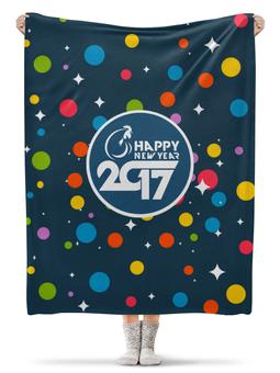 "Плед флисовый 130х170 см ""Happy New Year 2017"" - новый год, new year, нг, 2017"