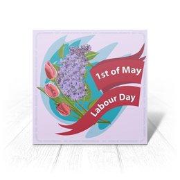 """Открытка """"1 мая"""" - праздник, цветы, 1 мая, весна, день труда"""