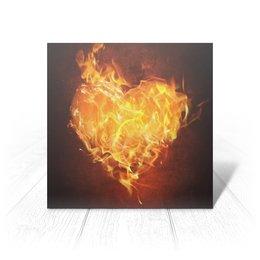 """Открытка """"Огненное сердце"""" - сердце, любовь, огонь, страсть, чувства"""