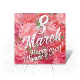 """Открытка """"Цветы"""" - цветы, 8 марта"""