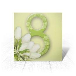 """Открытка """"8 Марта"""" - праздник, цветы, 8 марта, подарок"""