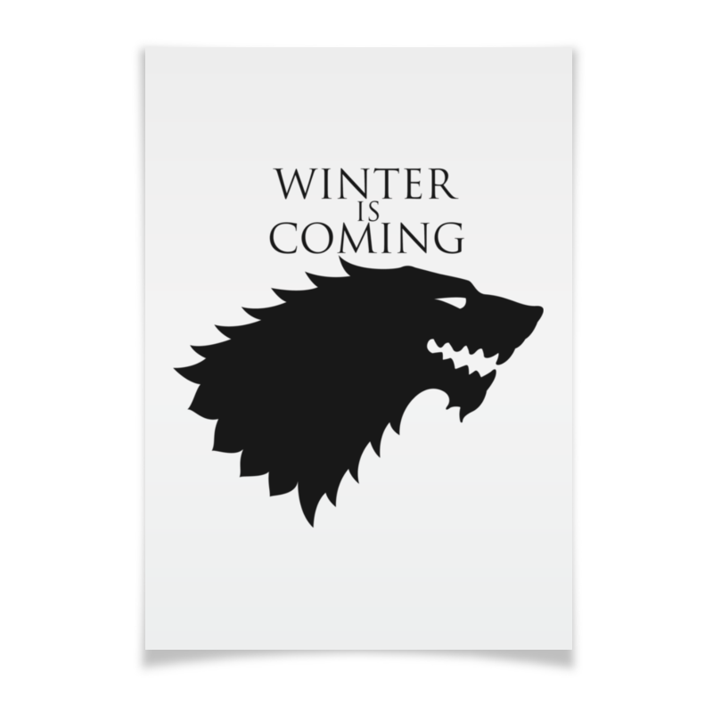 Плакат A3(29.7x42) Printio Winter is coming плакат a3 29 7x42 printio existence is pain