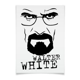 "Плакат A3(29.7x42) ""Walter White"" - во все тяжкие, breaking bad, уолтер уайт, heisenberg, брайан крэнстон"