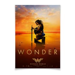 """Плакат A3(29.7x42) """"Чудо-женщина / Wonder Woman"""" - чудо, dc, чудо-женщина, wonder woman, wonder"""
