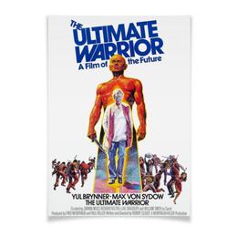 "Плакат A3(29.7x42) ""Последний воин / Ultimate Warrior"" - кино, постапокалипсис, постер, ultimate warrior, последний воин"